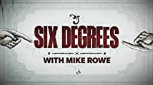 Six Degrees with Mike Rowe